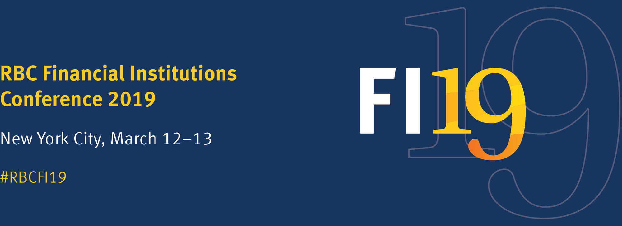 RBC Financial Institutions Conference 2019 | New York City, March 12-13 | #RBCFI19